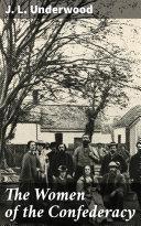The Women of the Confederacy [Pdf/ePub] eBook