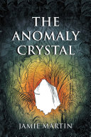 The Anomaly Crystal ebook