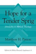 Hope for a Tender Sprig