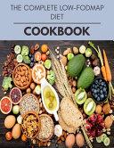 The Complete Low fodmap Diet Cookbook