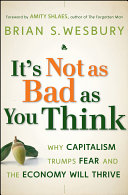 It's Not as Bad as You Think Book