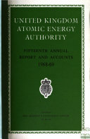 Report and Accounts of the United Kingdom Atomic Energy Authority Book