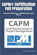 CAPM® Certification Complete Preparation