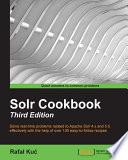 Solr Cookbook Third Edition