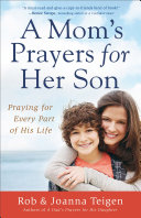 A Mom s Prayers for Her Son Book PDF