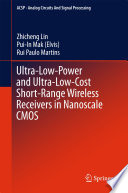 Ultra Low Power and Ultra Low Cost Short Range Wireless Receivers in Nanoscale CMOS