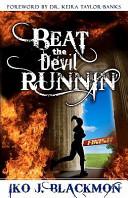 Beat The Devil Runnin