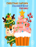 Christmas Cupcake Coloring Book For Girls