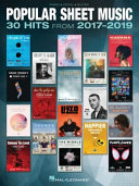 Popular Sheet Music  30 Hits from 2017 2019 Arranged for Piano Vocal Guitar