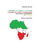 Insegnare la lingua e la cultura italiana nei centri d'accoglienza nuovi contesti d'apprendimento,la micro-africa.