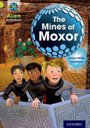 Project X  Alien Adventures  Lime  The Mines of Moxor