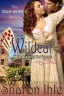 Wildcat  The Wild Women Series  Book 2