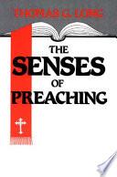 The Senses Of Preaching Book PDF