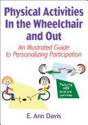 Pdf Physical Activities In the Wheelchair and Out Telecharger