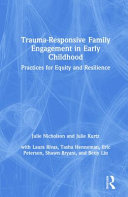 Trauma Responsive Family Engagement in Early Childhood