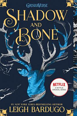 Book cover of 'Shadow and Bone' by Leigh Bardugo