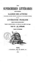 Les supercheries littéraires dévoilées galerie des auteurs ... de la littérature française pendant les quatre derniers siècles ... par J.-M. Quérard
