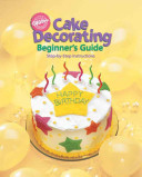 Cake Decorating Beginner s Guide