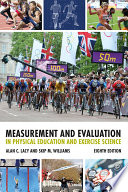 """Measurement and Evaluation in Physical Education and Exercise Science"" by Alan C. Lacy, Skip M. Williams"