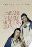Lesbians in Early Modern Spain