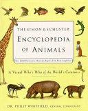The Simon   Schuster Encyclopedia of Animals