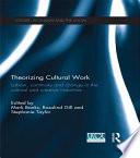 Theorizing Cultural Work