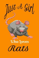 Just a Girl Who Loves Rats  Rats Notebook Orange