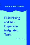 Fluid Mixing and Gas Dispersion in Agitated Tanks Book