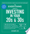 The Everything Guide to Investing in Your 20s   30s