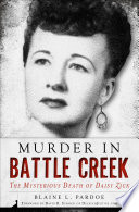 Murder in Battle Creek Book PDF
