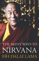 The Many Ways to Nirvana
