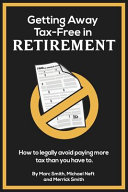 Getting Away Tax Free in Retirement