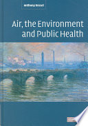 Air  the Environment and Public Health