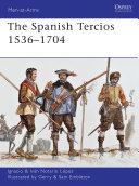 The Spanish Tercios 1536   1704