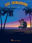 Jake Shimabukuro - The Greatest Day Songbook