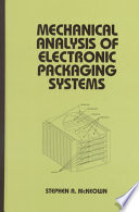 Mechanical Analysis of Electronic Packaging Systems