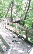 Spirit Blown Wheat
