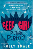 Geek Girl: Picture Perfect
