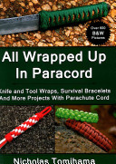 All Wrapped Up in Paracord ebook