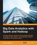 Big Data Analytics with Spark and Hadoop Book