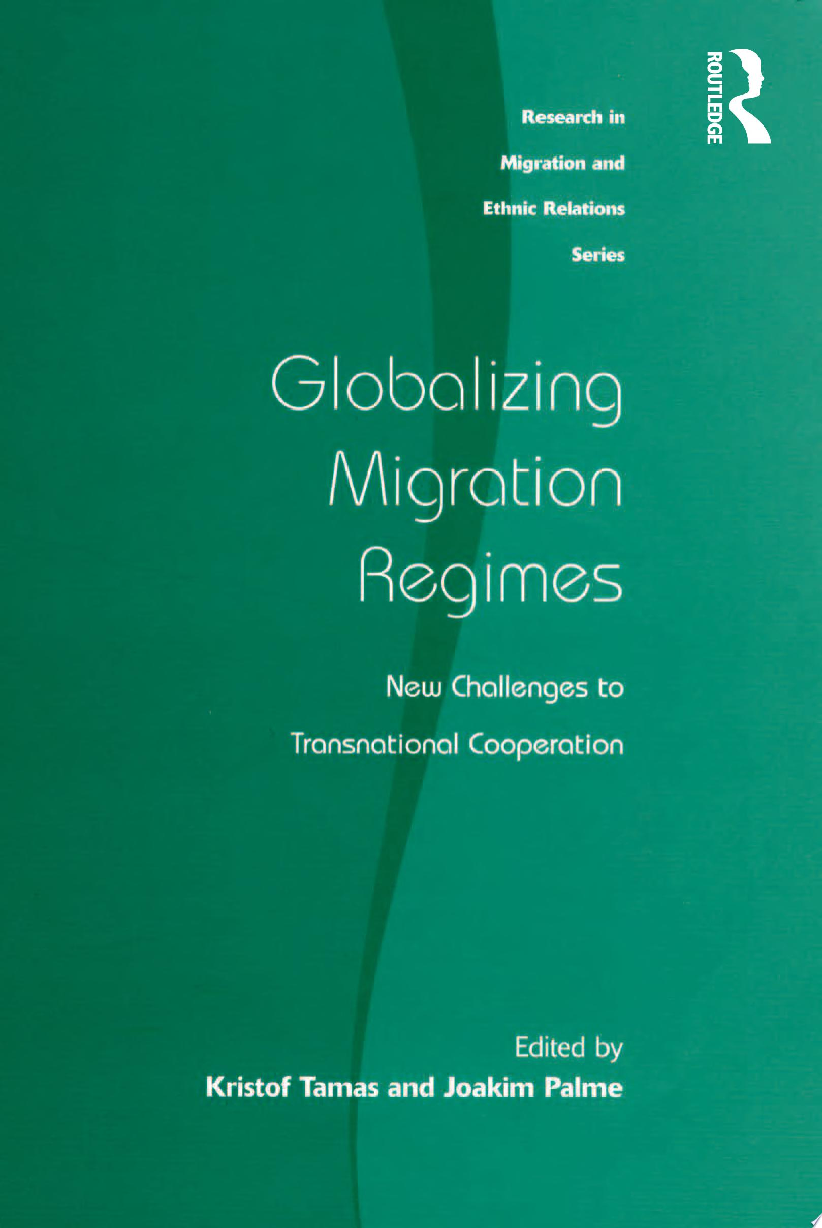 Globalizing Migration Regimes