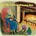Tell Me A Story  Grammy Sue