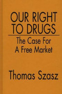 Our Right to Drugs Book