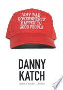 Why Bad Governments Happen to Good People Book