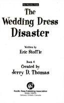 The Wedding Dress Disaster