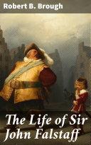 The Life of Sir John Falstaff Book