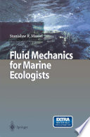 Fluid Mechanics for Marine Ecologists