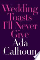 Wedding Toasts I ll Never Give
