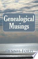 Genealogical Musings