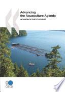 Advancing The Aquaculture Agenda Workshop Proceedings